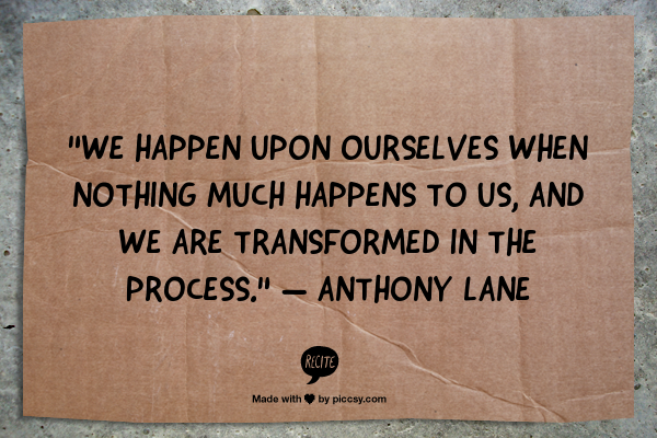 Anthony Lane quote