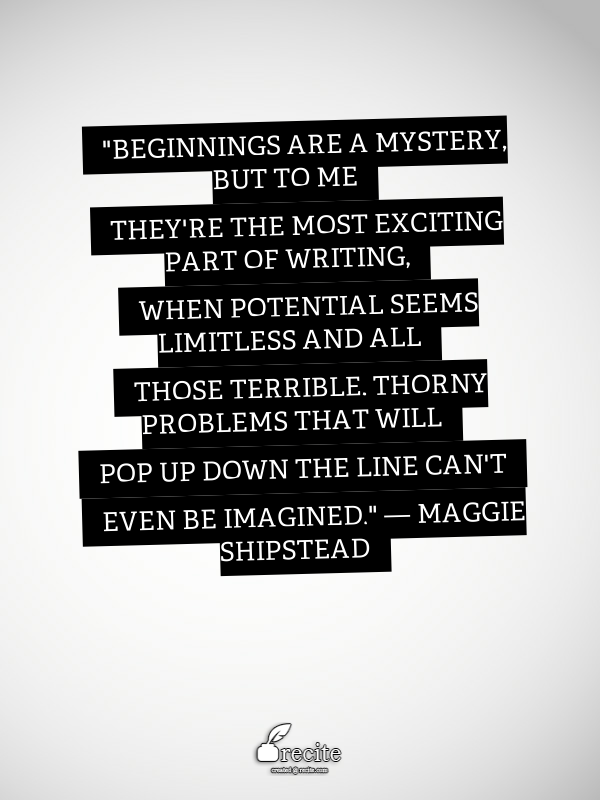 Beginnings quote by Shipstead