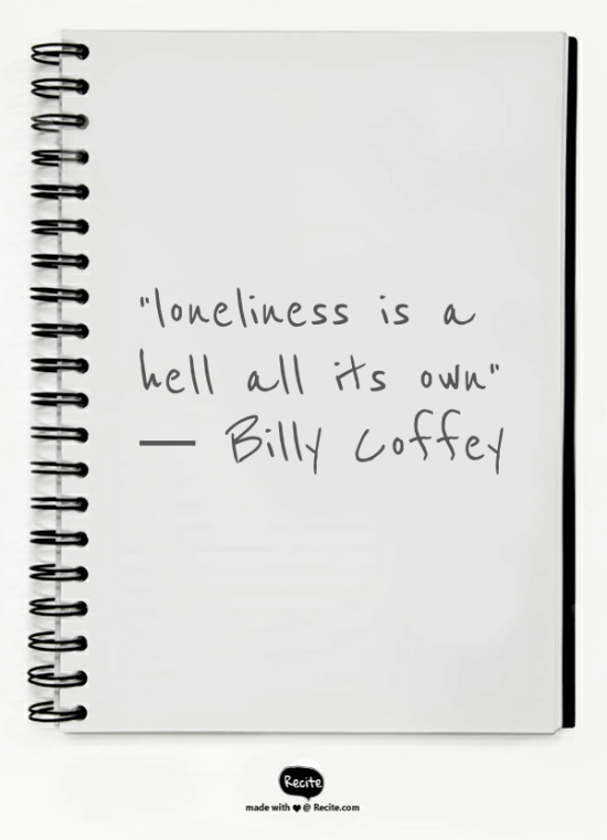 Lonliness quote