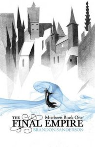 The Final Empire, Mistborn