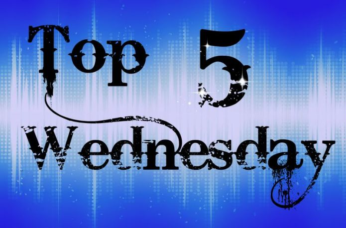 Top Five Wednesday2