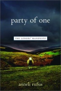Party of One - The Loners' Manifesto