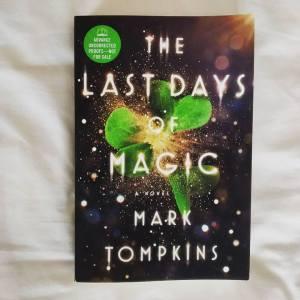 The Last Days of Magic