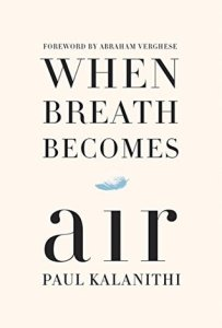 When Breath Becomes Air1