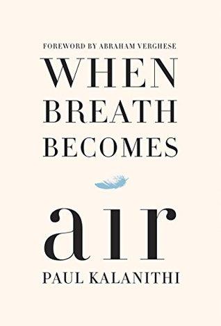 When Breath Becomes Air1