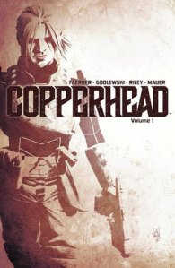 Copperhead, Vol. 1
