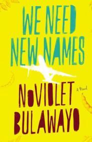 We Need New Names1