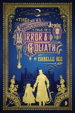 the-singular-and-extraordinary-tale-of-mirror-and-goliath