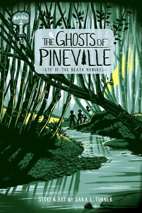 The Ghosts of Pineville, Vol. 2