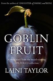 Goblin Fruit