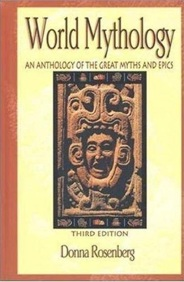 World Mythology an anthology