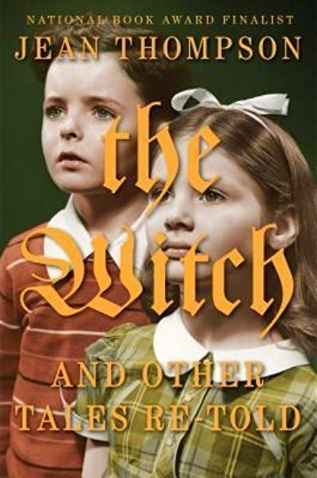 The Witch and Other Tales Retold