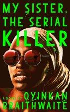 My Sister, the Serial Killer