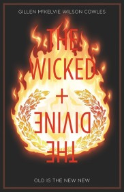 The Wicked and the Divine Vol. 8 Old Is the New New