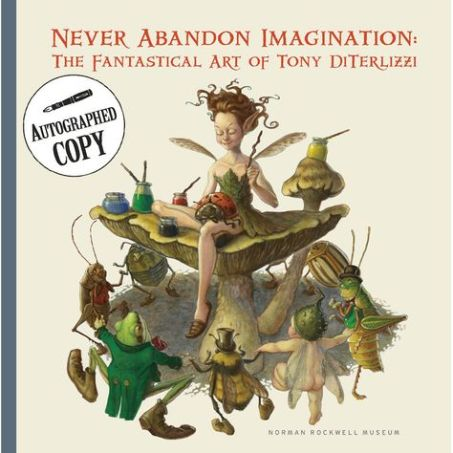 Never Abandon Imagination Tony DiTerlizzi catalog