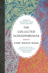 The Collected Schizophrenias