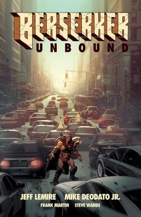Berserker Unbound, Vol. 1